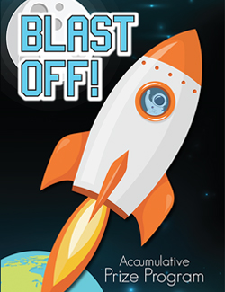Accumulative Prize Program Blast Off!